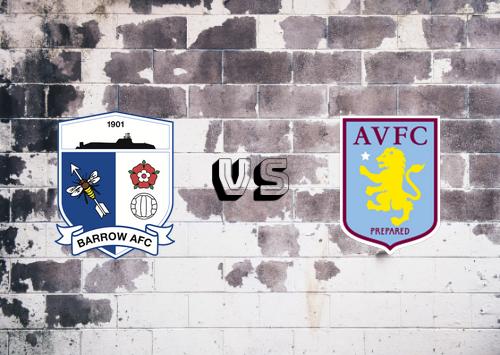 Barrow vs Aston Villa  Resumen