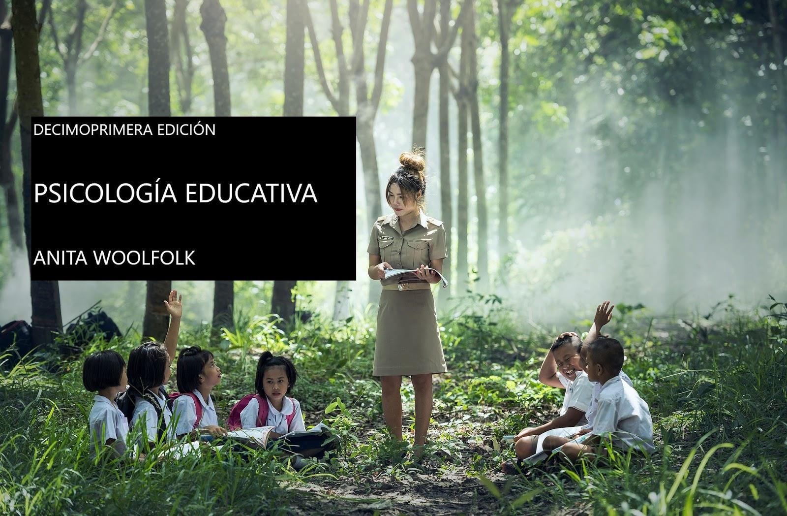ANITA WOOLFOLK, Psicología Educativa. 11a edición. PDF para descargar.