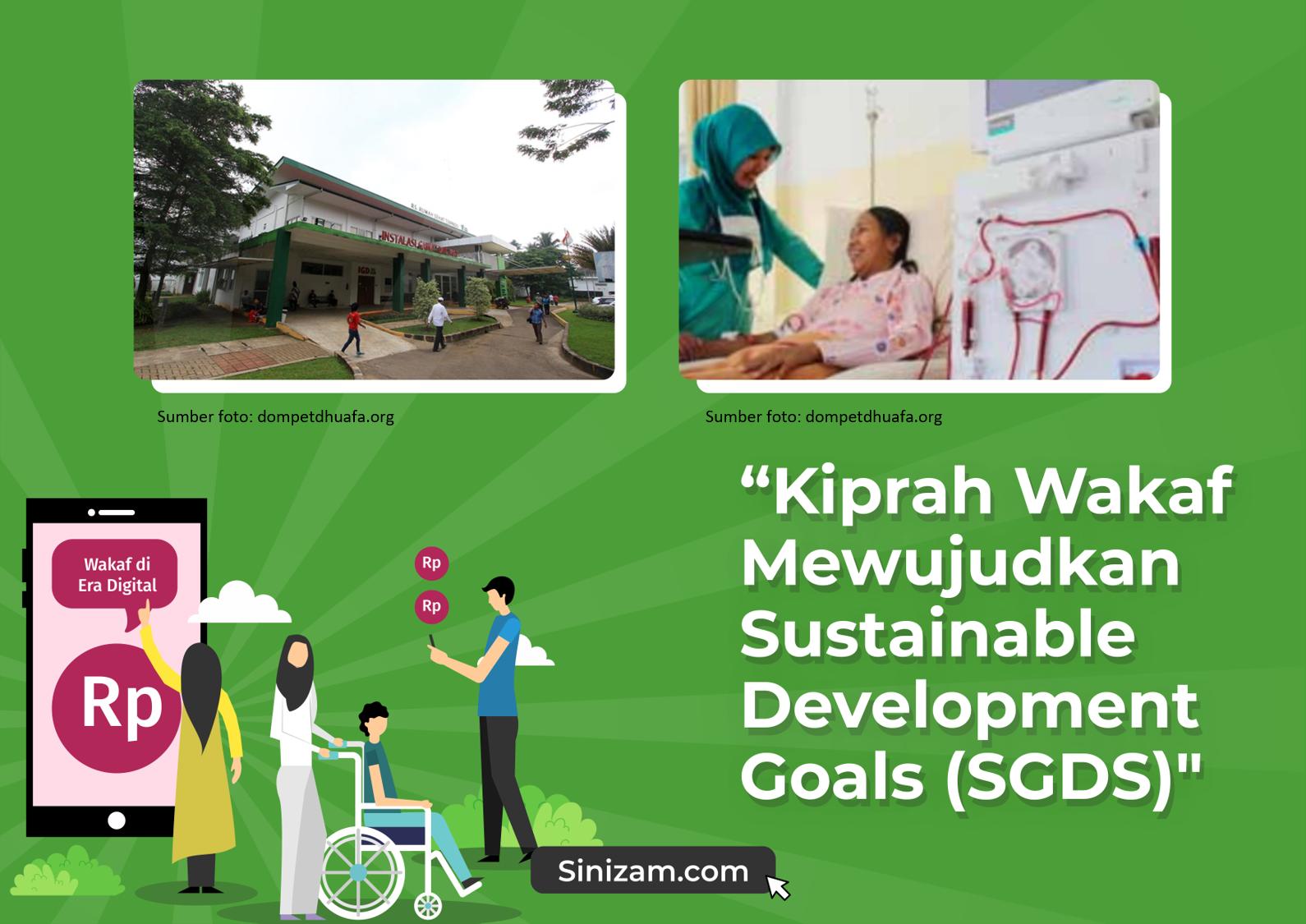 Kiprah Wakaf Mewujudkan Sustainable Development Goals (SDGs)