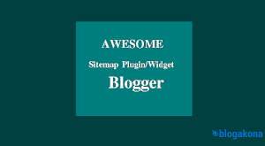 How to Add An Awesome Sitemap Plugin In Blogger Blogs