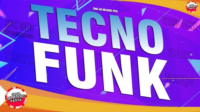 SET TECNO FUNK ROCK DOIDO DJ SOLOVY MIX MARÇO 2021 - CANAL DAS MELHORES FESTA