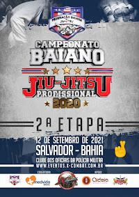 2ª Etapa do Campeonato Baiano de Jiu Jitsu (GI e NO GI) Profissional - Salvador 2020