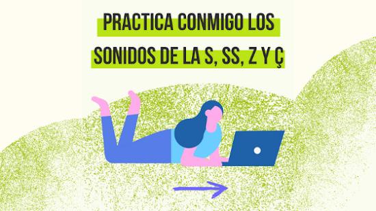Cómo pronunciar la S, SS, Z y Ç en portugués