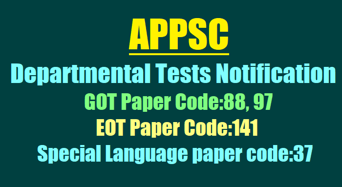 APPSC Departmental Tests May /November 2019 Session Notification