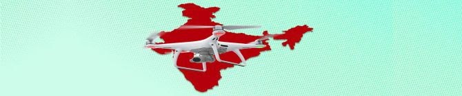 A Bird's Eye View of The Centre's New Drone Policy