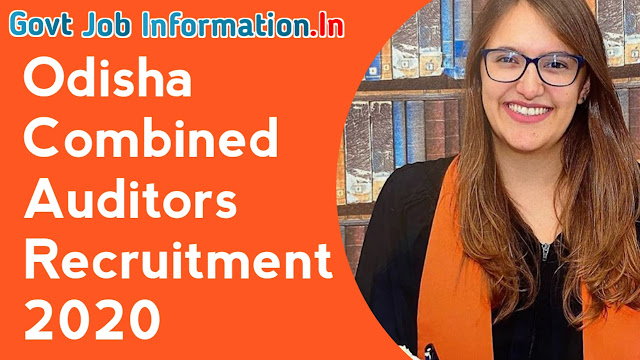 Odisha Combined Auditors Recruitment 2020-Apply Online For 161 Post, OSSC