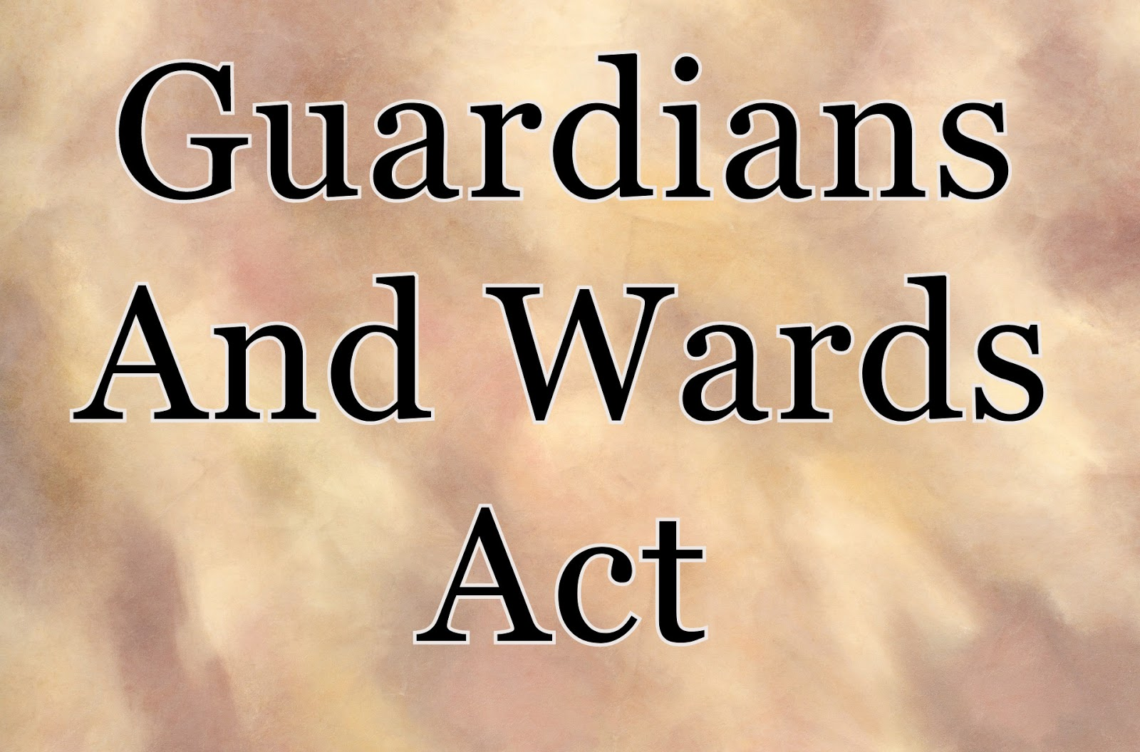Guardians and Wards Act