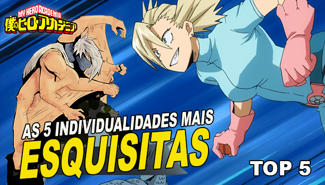 TOP 5 INDIVIDUALIDADES INUTEIS! Boku no Hero Academia