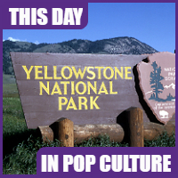 Yellowstone became the U.S.'s first national park on March 1, 1872.
