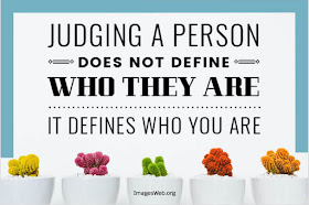 What does judging a person define?