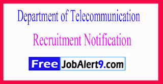 DOT Department of Telecommunication Recruitment Notification 2017 Last Date 30-06-2017