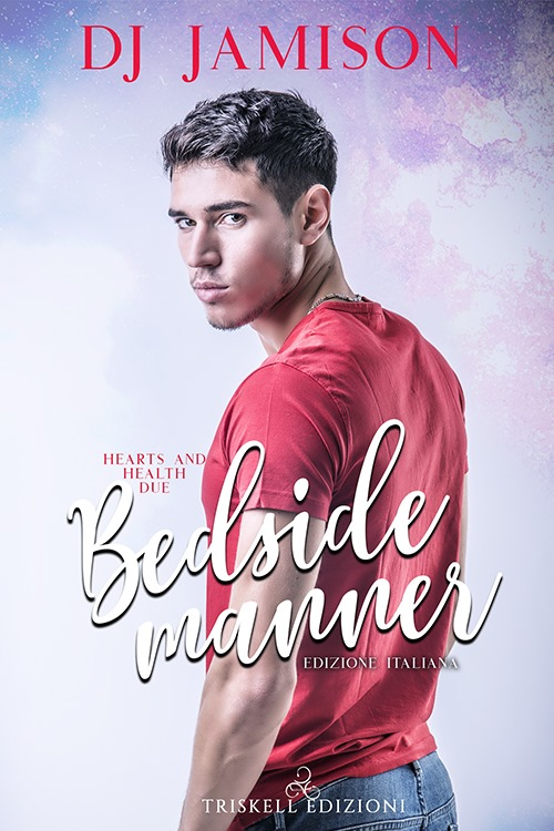 "Recensione: ""Bedside Manner - Edizione italiana"" (Serie Hearts and Health #2) di DJ Jamison"