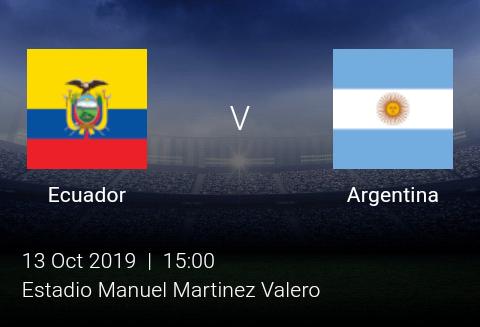 LIVE MATCH: Ecuador Vs Argentina Fifa Internationals 13/10/2019