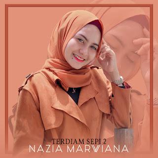 Nazia Marwiana - Terdiam Sepi 2 MP3