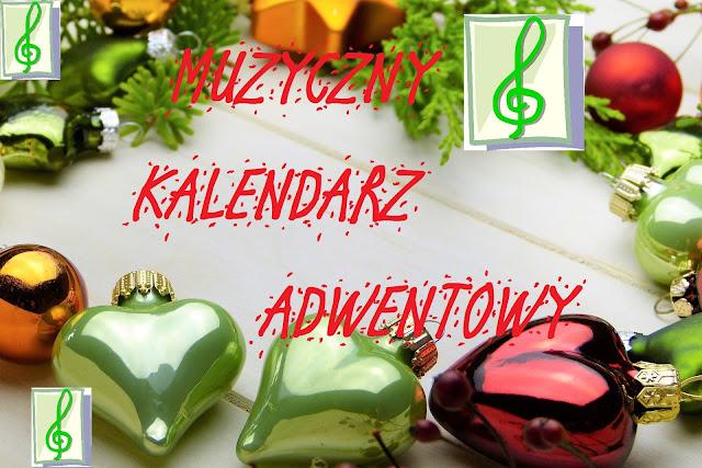 Muzyczny kalendarz adwentowy #2