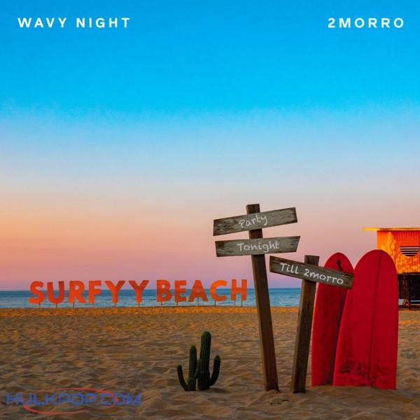 2morro – Wavy Night – Single