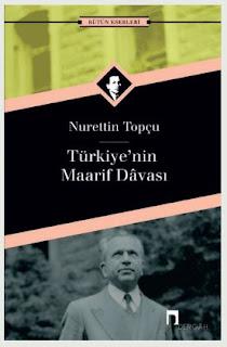 Nurettin Topçu Türkiye'nin Maarif Davası