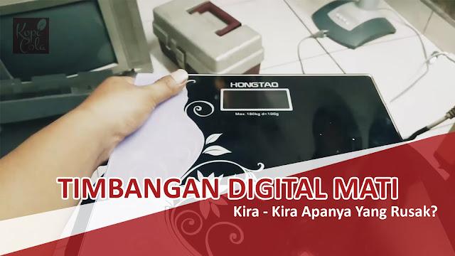Memperbaiki Kerusakan Timbangan Digital merk Hongtao