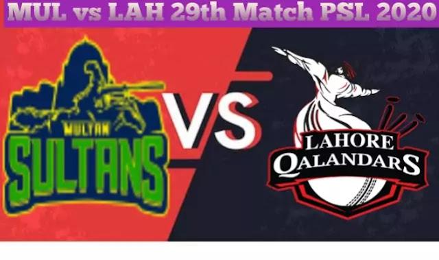 Lahore Qalandars vs Multan Sultans 29th Match PSL T20 2020 Today Match Prediction