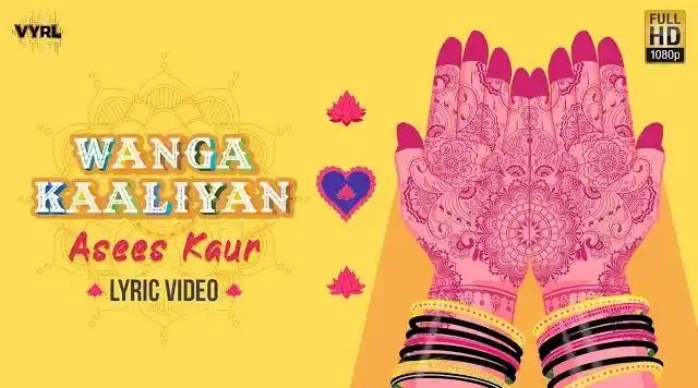 Asees Kaur Wanga Kaaliya Full Song Lyrics   New Punjabi Song 2020
