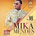 Mika Mendes Feat. Cláudio Ismael - Apaixonado