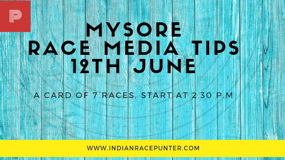 Mysore Race Media Tips 12th June, Trackeagle, Racingpulse