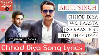 chhod-diya-lyrics-baazaar-arijit-singh-saif-ali-khan