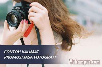 contoh kalimat kata-kata promosi jasa fotografi dan videografi