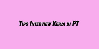 interview kerja