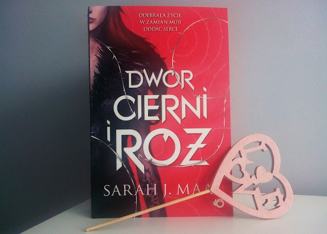 """Dwór cierni i róż"" - Sarah J. Maas | Recenzja"