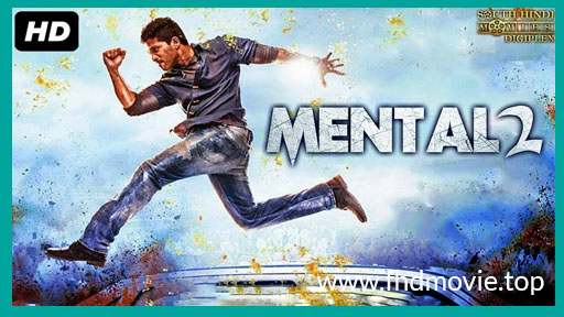 Mental 2 2018 Hindi Dubbed Movie 650MB full HD