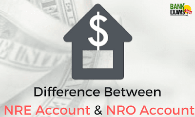 Difference Between NRE Account & NRO Account