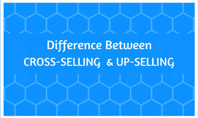 Difference Between Cross-selling & Up-selling