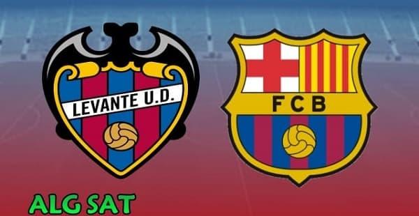 موعد مباراة برشلونة ضد  ليفانتي والقنوات الناقلة ,جميع الأقمار ' حصريا '