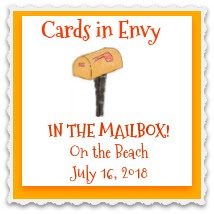 "I was ""In the mailbox"" at Envy's Beach Card Challenge"