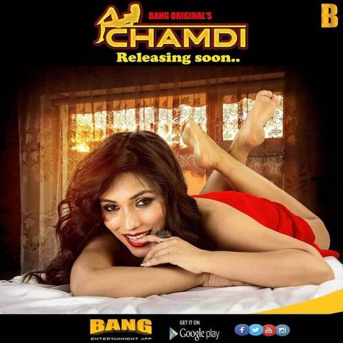 Chamdi Web Series (2020) Bang Movie: Cast, All Episodes, Watch Online