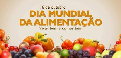 O Dia Mundial da Alimentação - 16 Outubro