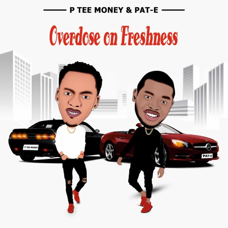 "P Tee Money – ""Overdose On Freshness"" ft. Pat-E #Arewapublisize"