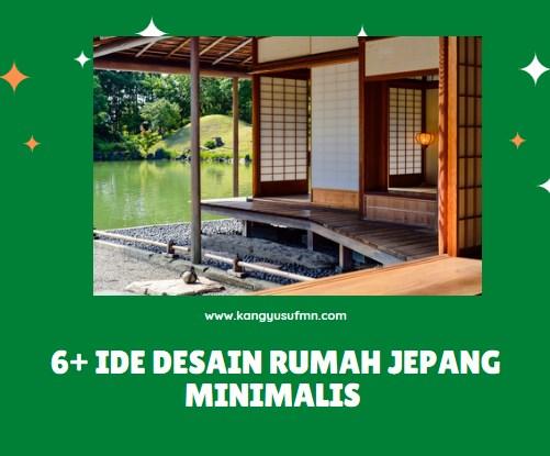 6+ Ide Desain Rumah Jepang Minimalis