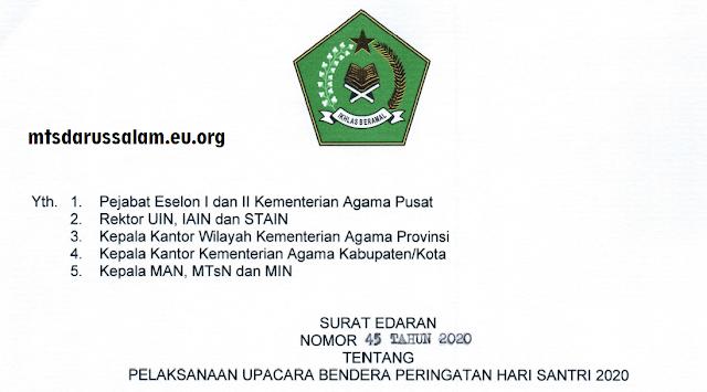 SE Nomor 45 Tahun 2020 Tentang Pelaksanaan Upacara Bendera Peringatan Hari Santri Nasional 2020