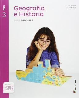 Libro Geografía e Historia 3º ESO Santillana Proyecto Saber Hacer Serie Descubre