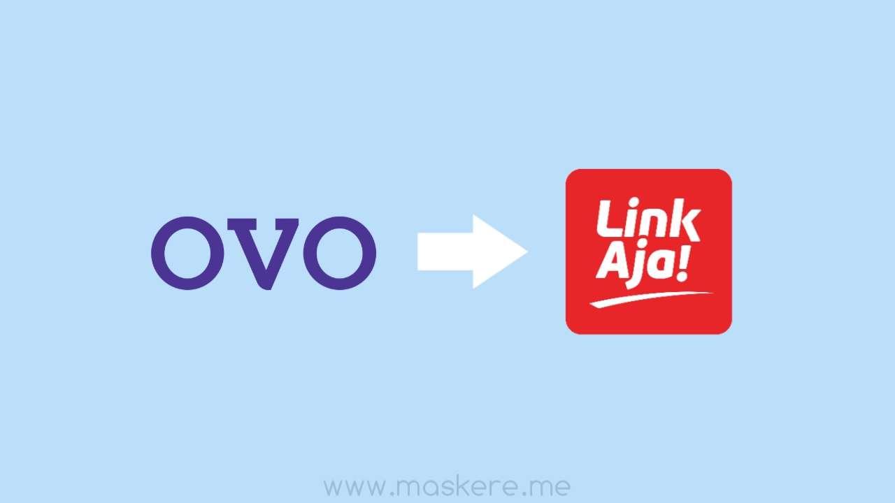 Cara transfer saldo OVO ke Linkaja