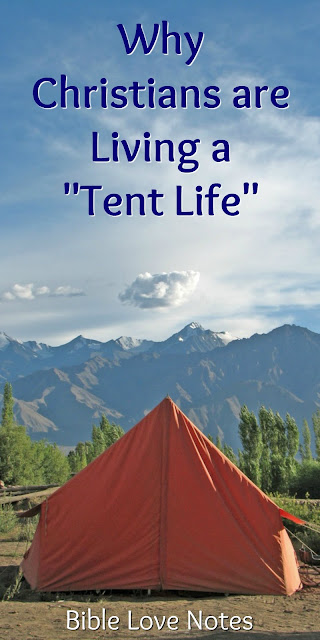 What Scripture Says About Our Tent Life