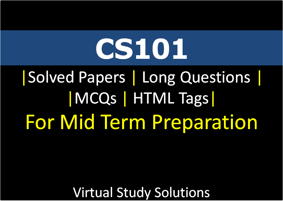 cs101 midterm solved papers mega file