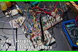 Kumpulan Judul Skripsi Teknik Elektro Terbaru Mudah ACC