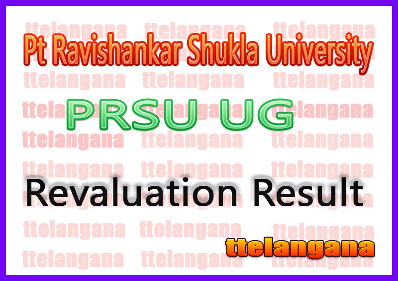 PRSU Pt Ravishankar Shukla University Raipur Part 1 2 3  BA/B Sc /B Com Revaluation Result