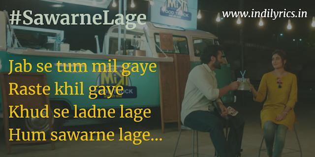 Hum Sawarne Lage | Mitron | Full Audio Song Lyrics with English Translation and Real Meaning | Jackky Bhagnani & Kritika Kamra | Quotes