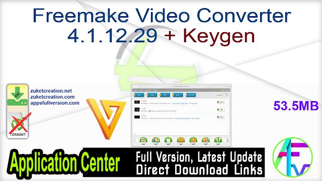 Freemake Video Converter 4.1.12.36 + Keygen