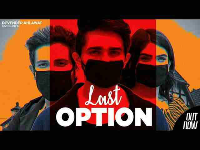 Last Option Song Lyrics-Devender Ahlawat