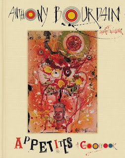 Appetites Cookbook by Anthony Bourdain